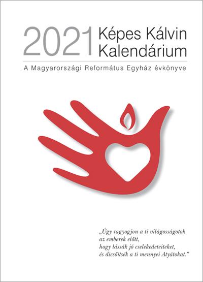 Képes Kálvin Kalendárium 2021