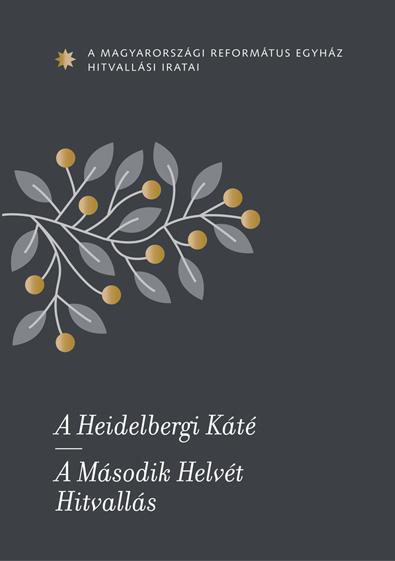 A Magyarországi Református Egyház hitvallási iratai