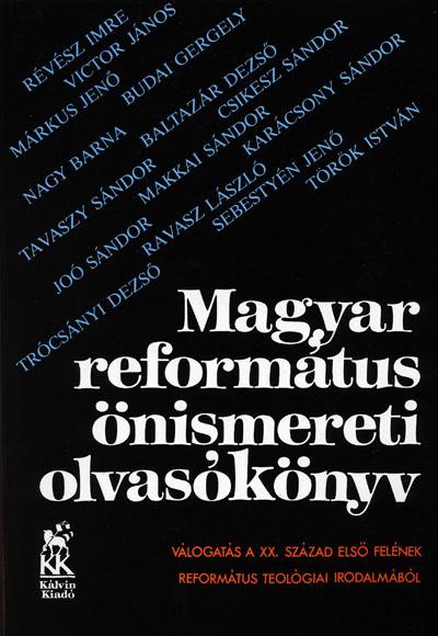 Magyar református önismereti olvasókönyv