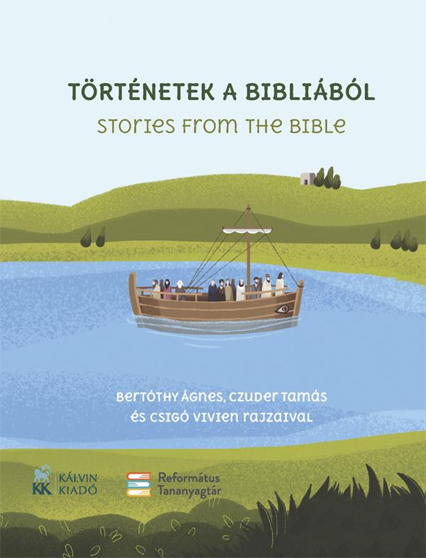 Történetek a Bibliából. Stories from the Bible